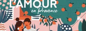 L'amour en provence, le podcast de L'Occitane